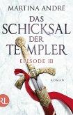 Das Schicksal der Templer - Episode III (eBook, ePUB)