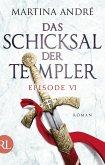 Das Schicksal der Templer - Episode VI (eBook, ePUB)