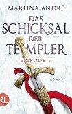 Das Schicksal der Templer - Episode V (eBook, ePUB)