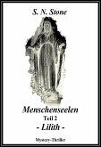 Menschenseelen Teil 2 - Lilith - (eBook, ePUB)
