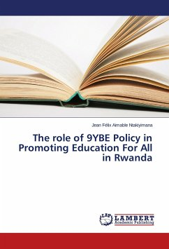 The role of 9YBE Policy in Promoting Education For All in Rwanda