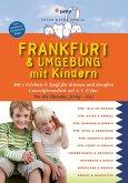 Frankfurt & Umgebung mit Kindern (eBook, PDF)