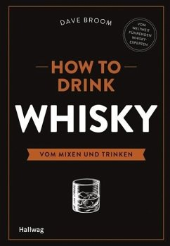 How to Drink Whisky - Broom, Dave