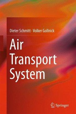 Air Transport Systems - Schmitt, Dieter;Gollnick, Volker
