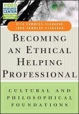 Becoming an Ethical Helping Professional (eBook, ePUB)