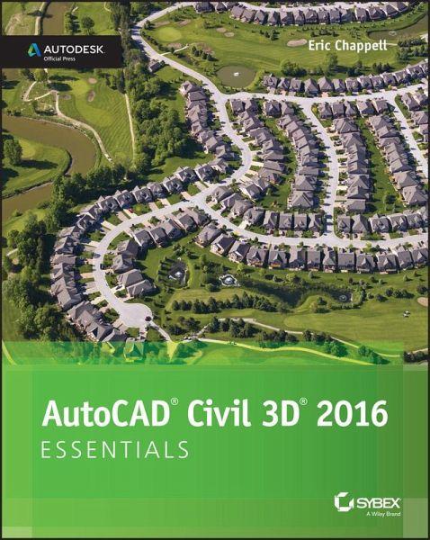 AutoCAD Civil 3D 2016 Essentials (eBook, PDF)