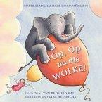 Mattie se magiese diere-droomwêreld #1: Op, Op na die WOLKE! (eBook, ePUB)