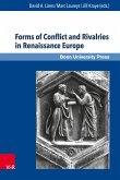 Forms of Conflict and Rivalries in Renaissance Europe (eBook, PDF)