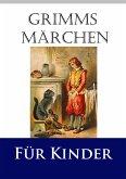 Grimms Märchen für Kinder (eBook, ePUB)