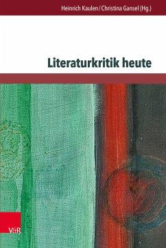 Literaturkritik heute (eBook, PDF)
