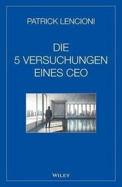 Die fünf Versuchungen eines CEO
