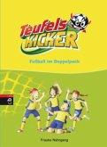Fußball im Doppelpack / Teufelskicker Bd.1-2 (Mängelexemplar)