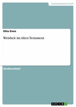 Weisheit im Alten Testament (eBook, ePUB)