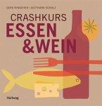 Crashkurs Essen & Wein (Mängelexemplar)