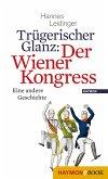 Trügerischer Glanz: Der Wiener Kongress (eBook, ePUB)