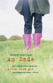 Am Ende (eBook, ePUB)