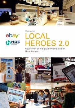 Local Heros 2.0 (eBook, ePUB) - Hell, Matthias