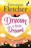 Dream a Little Dream (eBook, ePUB)