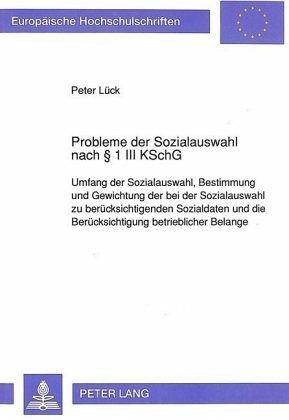 Probleme Der Sozialauswahl Nach 1 Iii Kschg Von Peter Lück