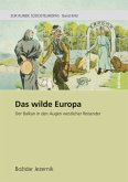 Das wilde Europa