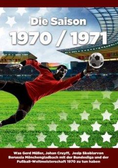 Die Saison 1970 / 1971