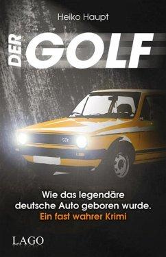 Der Golf (eBook, PDF) - Haupt, Heiko