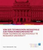 Von der Technischen Hochschule zur Forschungsuniversität