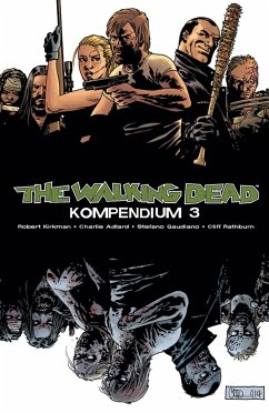 The Walking Dead - Kompendium 3 - Kirkman, Robert