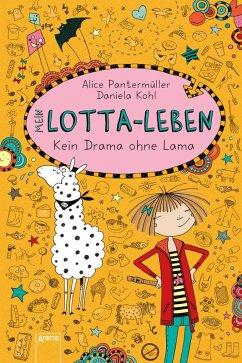 Kein Drama ohne Lama / Mein Lotta-Leben Bd.8 (eBook, ePUB) - Pantermüller, Alice