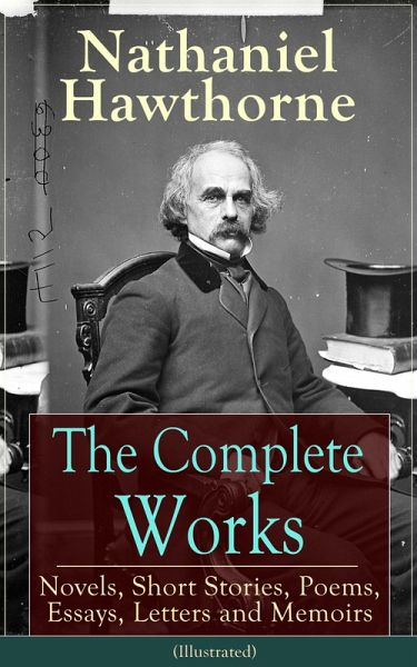 the power of nathaniel hawthorne essay Find and save ideas about nathaniel hawthorne on pinterest | see more ideas about nathaniel hawthorne quotes, house of seven gables and book infographic.