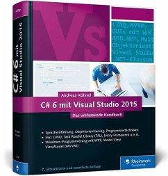 C# 6 mit Visual Studio 2015 - Kühnel, Andreas