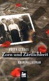 Zorn und Zärtlichkeit / Hauptkommissar Stahnke Bd.10 (Mängelexemplar)