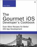 The Gourmet iOS Developer's Cookbook (eBook, PDF)