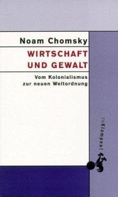 Wirtschaft und Gewalt - Chomsky, Noam