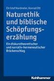 Naturethik und biblische Schöpfungserzählung (eBook, ePUB)