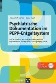 Psychiatrische Dokumentation im PEPP-Entgeltsystem (eBook, PDF)