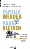 Familie werden - Paar bleiben (eBook, ePUB)
