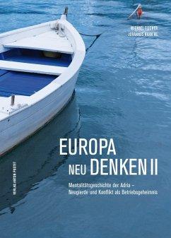 Europa neu denken II (eBook, ePUB)