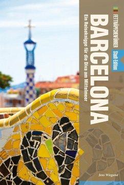 Fettnäpfchenführer Barcelona (eBook, ePUB) - Wiegand, Jens