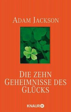 Die zehn Geheimnisse des Glücks (eBook, ePUB) - Jackson, Adam