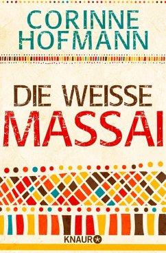 Die weiße Massai (eBook, ePUB) - Hofmann, Corinne