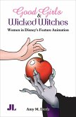 Good Girls & Wicked Witches (eBook, ePUB)
