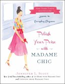 Polish Your Poise with Madame Chic (eBook, ePUB)