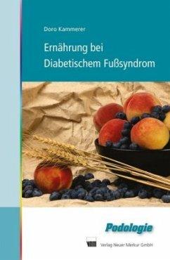 Ernährung bei Diabetischem Fußsyndrom