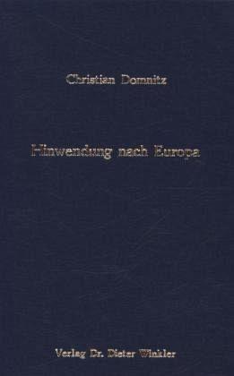 Hinwendung nach Europa - Domnitz, Christian