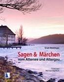 Sagen & Märchen vom Attersee und Attergau