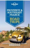 Lonely Planet Provence & Southeast France Road Trips (eBook, ePUB)