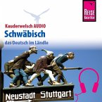 Reise Know-How Kauderwelsch AUDIO Schwäbisch (MP3-Download)