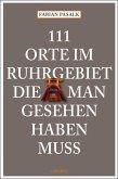 111 Orte im Ruhrgebiet, die man gesehen haben muß (Mängelexemplar)