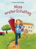 Mias erster Schultag (Mängelexemplar)